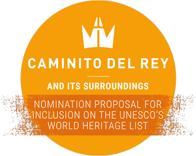 Caminito del Rey and its rurroundings nomination proposal for inclusion on the UNESCO's World Heritage List